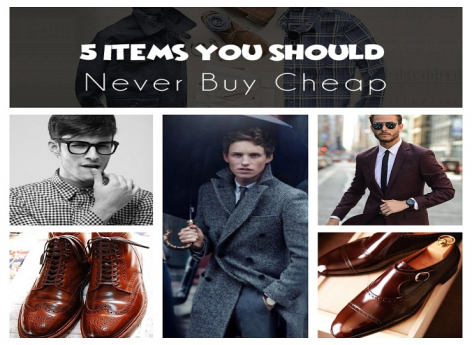 5 Items You Should Never Buy Cheap - For Men